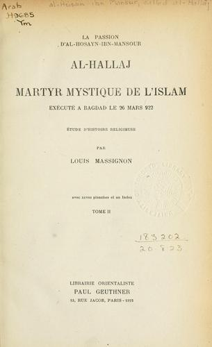 Download La passion d'Al Hosayn-ibn-Mansour al-Hallaj