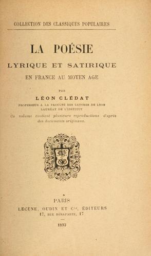 Download La poésie lyrique et satirique en France au Moyen Age.