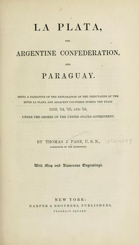 Download La Plata, the Argentine Confederation and Paraguay.