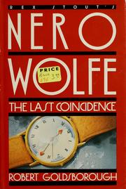 The Last Coincidence: A Nero Wolfe Mystery