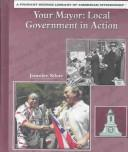 Your Mayor by Jennifer Silate