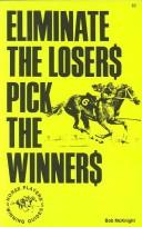 Eliminate the Losers