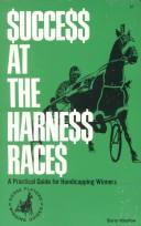 Success at the Harness Races