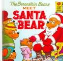 Download The Berenstain Bears Meet Santa Bear (Berenstain Bears First Time Chapter Books)