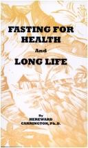 Download Fasting for Health and Long Life