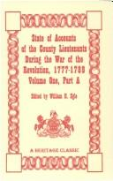 Download State of the accounts of the county lieutenants during the War of the Revolution, 1777-1789