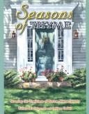 Seasons of Thyme: Savoring the Traditions of Sutton, Massachusetts, Daigneault, Barbara Mh; Cathleen Haddad