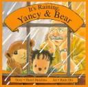 It's Raining, Yancy and Bear