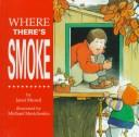 Download Where There's Smoke…