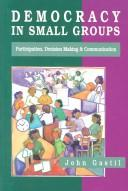 Democracy in Small Groups