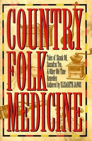 Download Country Folk Medicine