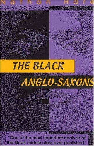 The Black Anglo-Saxons