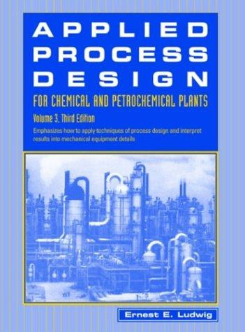 Download Applied process design for chemical and petrochemical plants