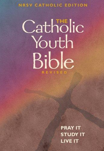 Download The Catholic Youth Bible: New Revised Standard Version