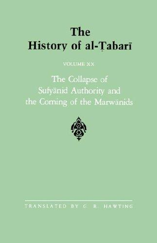 Download The History of Al-Tabari, vol. XX. The Collapse of Sufyanid Authority and the Coming of the Marwanids