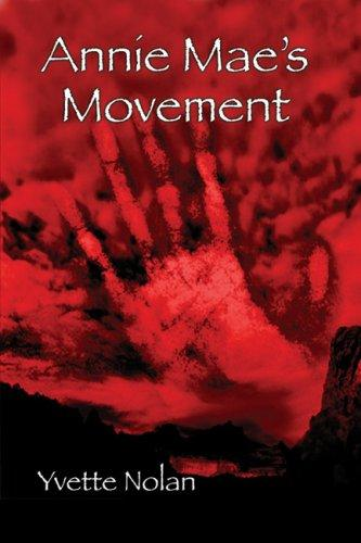 Annie Mae's movement by Yvette Nolan