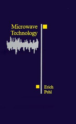 Microwave technology by Erich Pehl