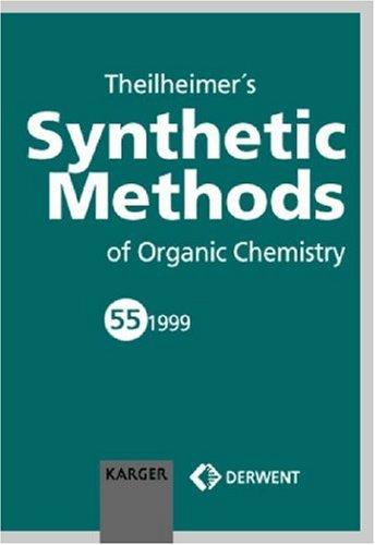Download Theilheimer's Synthetic Methods of Organic Chemistry