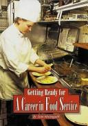 A career in-- food service by Thomas Streissguth