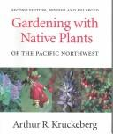 Download Gardening with native plants of the Pacific Northwest