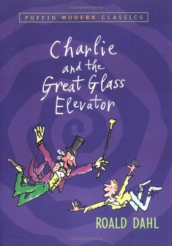 Download Charlie and the Great Glass Elevator (Puffin Modern Classics)