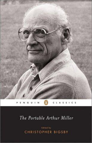 The portable Arthur Miller by Miller, Arthur