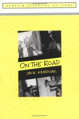 On the Road (Essential Edition): (Penguin Essential Edition)