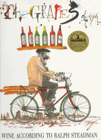 Image for The Grapes of Ralph: Wine According to Ralph Steadman