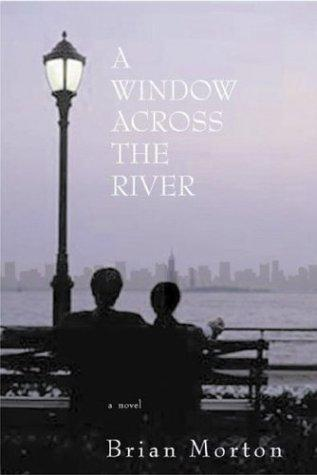 A window across the river
