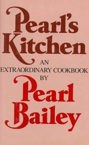 Image for Pearl's Kitchen: An Extraordinary Cookbook