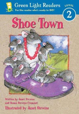 Shoe Town (Green Light Readers Level 2)