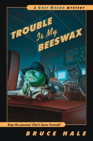 Trouble Is My Beeswax