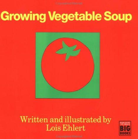 Growing Vegetable Soup (Hbj Big Books)