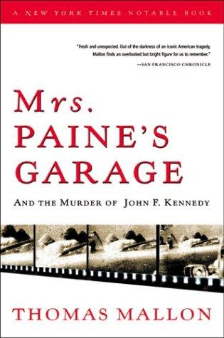 Download Mrs. Paine's garage and the murder of John F. Kennedy