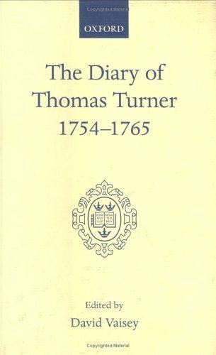 The diary of Thomas Turner, 1754-1765