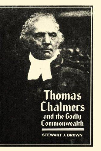 Image for Thomas Chalmers and the Godly Commonwealth in Scotland