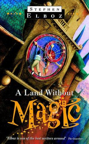 A Land Without Magic