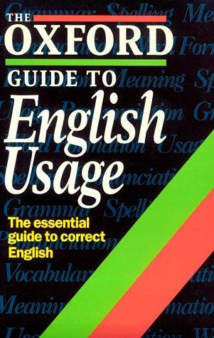 The Oxford guide to English usage