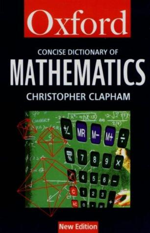 Download The concise Oxford dictionary of mathematics