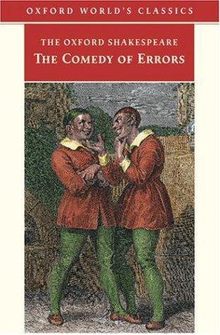 The Comedy of Errors (Oxford World's Classics)