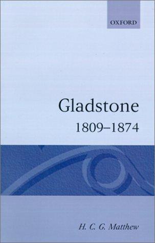 Gladstone, 1809-1874