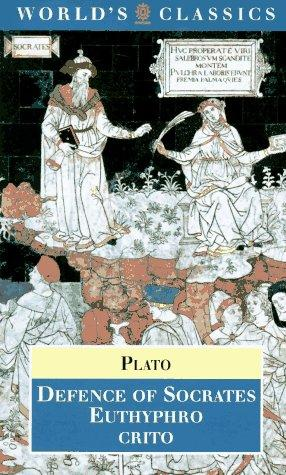 Defence of Socrates ; Euthyphro ; Crito by Plato