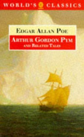 Download The narrative of Arthur Gordon Pym of Nantucket, and related tales