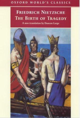 Download The Birth of Tragedy (Oxford World's Classics)