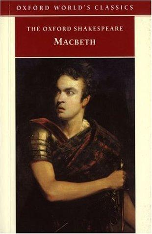 The Tragedy of Macbeth (Oxford World's Classics)