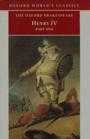 Henry IV, Part I (Oxford World's Classics)