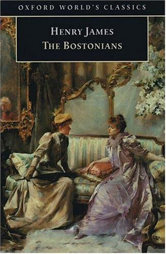 Download The Bostonians (Oxford World's Classics)