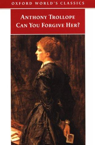 Can You Forgive Her? (Oxford World's Classics)