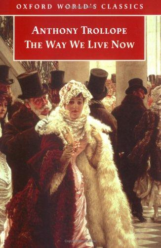 Download The Way We Live Now (Oxford World's Classics)