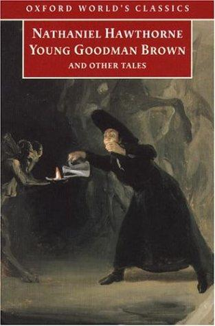 Download Young Goodman Brown and Other Tales (Oxford World's Classics)